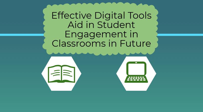 Digital Tools for classrooms