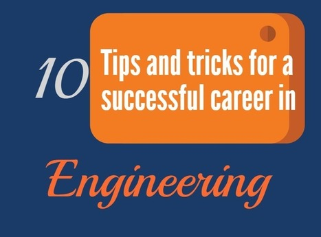 10 Tips and Tricks for Successful Career in Engineering