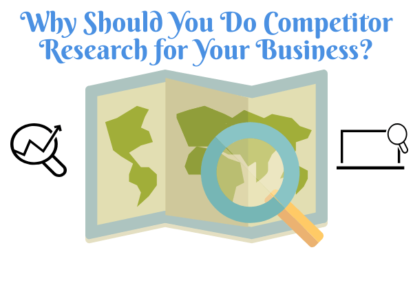how to do competitor research for your business