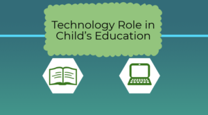 technology role in childs education