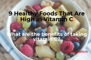 9 Healthy Foods That Are High in Vitamin C