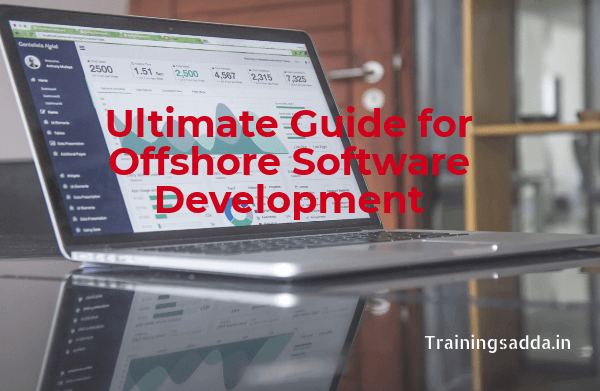 Ultimate Guide for Offshore Software Development