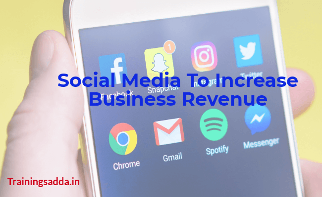 Social Media To Increase Business Revenue