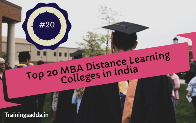 Top 20 Best MBA Distance Learning Colleges in India
