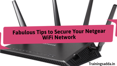 Fabulous Tips to Secure Your Netgear WiFi Network