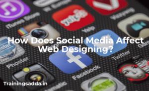How Does Social Media Affect Web Designing