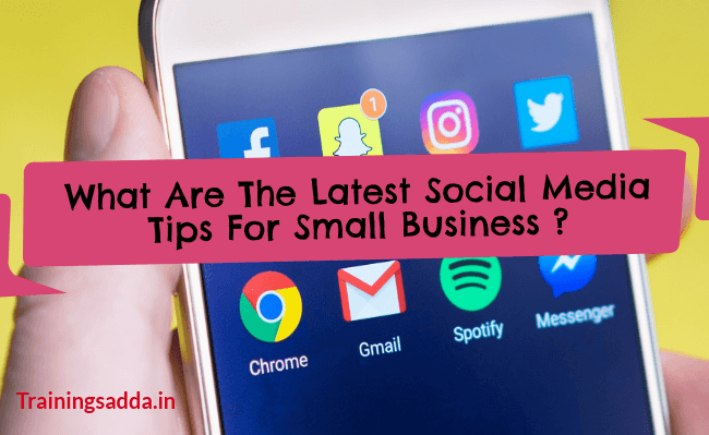 What Are The Latest Social Media Tips For Small Business