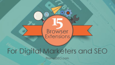 15 Best Browser Extensions or Addons for Digital Marketing & SEO Professionals