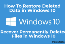 How To Recover Permanently Deleted Data in Windows 10
