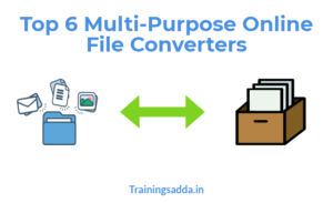 Top 6 Multi-Purpose Online File Converters
