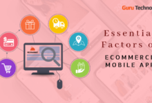 Major Components To Know For eCommerce Mobile App