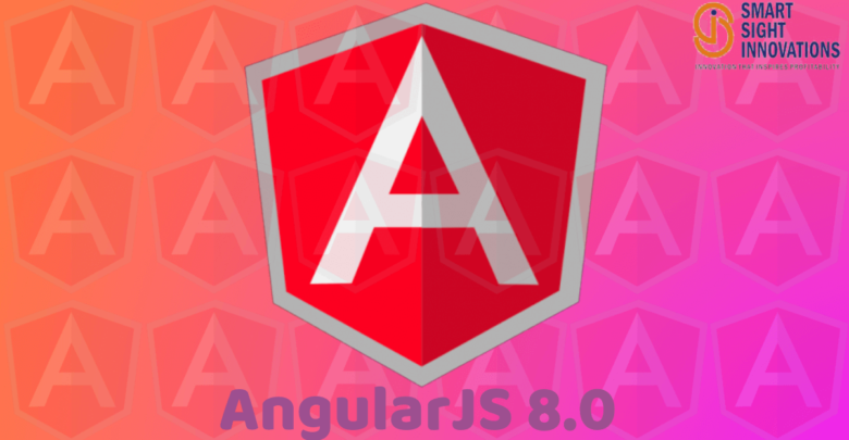 What's New in AngularJS 8.0 Features, Performance and Challenges