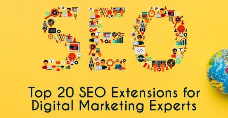 Top 20 SEO Extensions for Digital Marketing Experts