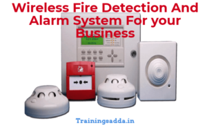 Wireless Fire Detection And Alarm System For your Business