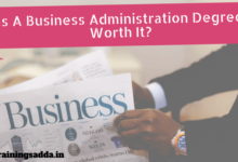 Is A Business Administration Degree Worth It?