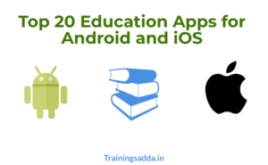 20 Education Apps for Android and iOS You Cannot Miss
