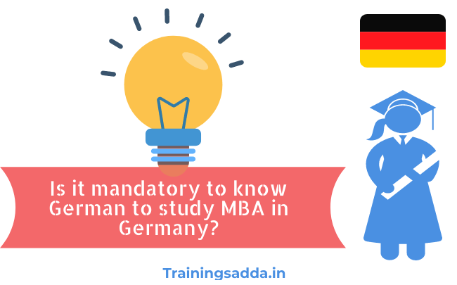 Is it mandatory to know German to study MBA in Germany