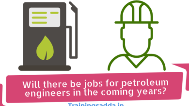 Will there be jobs for petroleum engineers in the coming years?