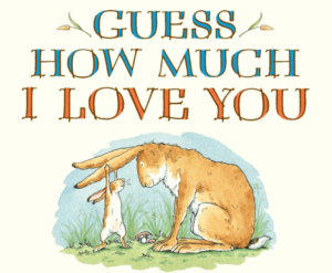 Guess how much I love you: Story Books For Kindergarten Kids