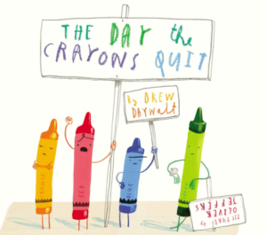The Day The Crayon Quit: Story Books For Kindergarten Kids