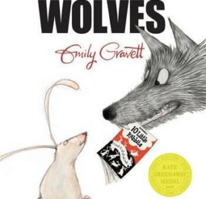 Wolves by Emily Gravett; Story Books For Kindergarten Kids
