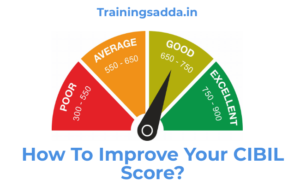 How To Improve Your Credit Card CIBIL Score?