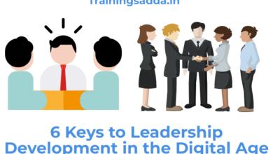 6 Keys to Leadership Development in the Digital Age