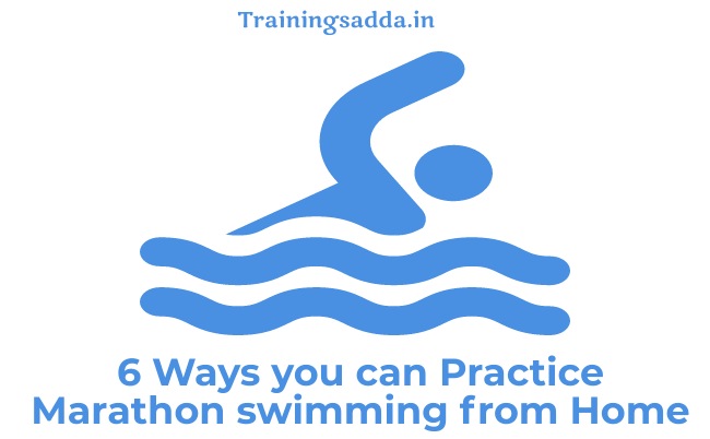 6 Ways You Can Practice Marathon Swimming from Home
