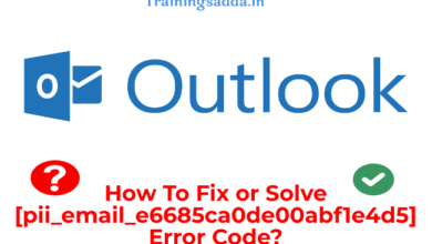 How To Fix [pii_email_e6685ca0de00abf1e4d5] Error Code