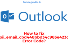 How To Fix [pii_email_cbd448bbd34c985e423c] Error Code?