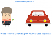 9 Tips To Avoid Defaulting On Your Car Loan Payments